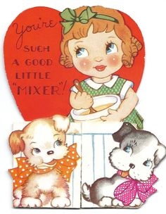 Little Cook with Puppies Valentine Card, c. 1930 * 1500 free paper dolls at Arielle Gabriel's The International Paper Doll Society and The China Adventures of Arielle Gabriel for Chinese and Japanese paper dolls free *