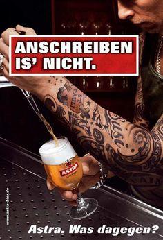 Astra Bierwerbung. Was dagegen?