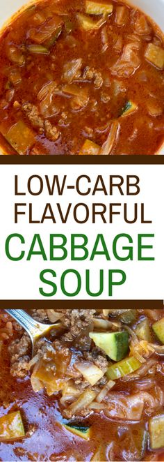 Flavorful Cabbage Soup Recipe - Whether you're low-carb or Keto, this soup recipe is delicious! #ketosoup #ketosouprecipes #ketorecipes #ketodinnerrecipes #keto