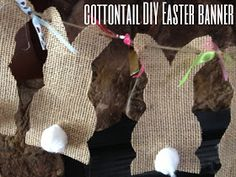 Burlap Easter Banner DIY - cut out different shapes (tree? stars?) to make a Christmas banner