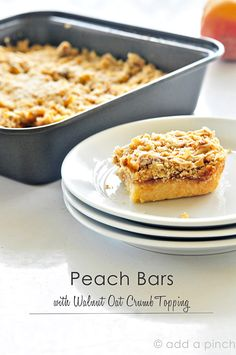 Peach Bars with Walnut Oat Crumb Topping by @addapinch | Robyn Stone