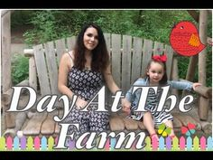 Day At The Farm : August 8th, 2016 - YouTube