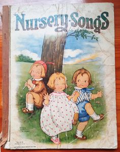 """Nursery Songs 1916, illustrated by Mary LaFetra Russel, published by Sam'l Gabriel Sons & Company No 919 The """"Chimney Corner"""" Series #nurserysongs #illustrated #antiquebook #childrenbook #marylafetrarussel Vintage Children's Books, Antique Books, Nursery Songs, Seesaw, Children Books, Gabriel, My Books, Sons, Corner"""