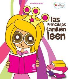 #DiaDelLibro Las Princesas también Leen   Be Berry