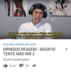 """#25 nos vídeos """"Em Alta"""" do YouTube Brasil! Vocês são demais! Muito obrigado por toda força! É tudo nosso :D"""
