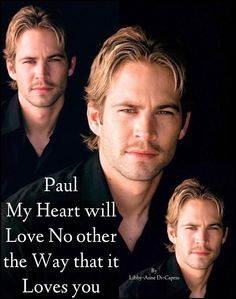 Paul, my heart will love no other the way that it loves you