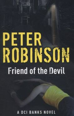 Friend of the Devil / Peter Robinson - click here to reserve a copy from Prospect Library