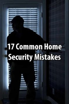 17 Common Home Security Mistakes | Urban Survival Site
