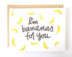 I'm Bananas for You. Funny card. Humorous card. Love by sunimINK