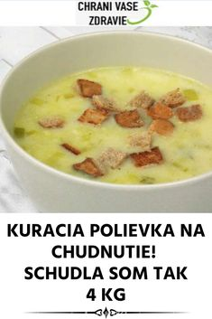 KURACIA POLIEVKA NA CHUDNUTIE! SCHUDLA SOM TAK 4 KG Cheeseburger Chowder, A Table, Detox, Good Food, Food And Drink, Health Fitness, Low Carb, Soup, Cooking
