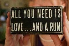 All you need is love.... and a run #Running #Inspiration