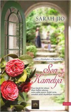 Son Kamelya - Sarah Jio PDF e kitap indir