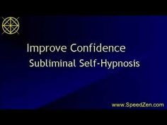 Improve Confidence Subliminal Self Hypnosis