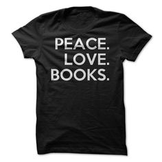 This is sweet and simple life right here. All you need is peace, love, and books! Are you a peace-loving book enthusiast? Now you can feel free to show off your lovely, reading self with this simple a