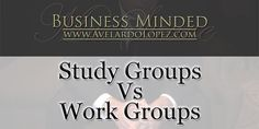 """""""Study Groups Vs. Work Groups"""" Business Minded- Season 001 - Episode - 003  There are advantages and disadvantages when working/studying in groups. Today we reflect on what working in groups could help you learn about yourself, your talents, and the things you never thought you could do.   Mr. Avelardo Lopez / aka: Mr. Suave YouTube: https://www.youtube.com/watch?v=eO8bpEUE-ow&index=1&list=PLU4BWrzru_VqztrNrKvsEzcXMAY78mPcd"""