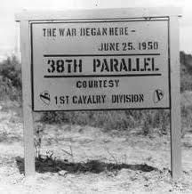"""The Korean War - 38th Parallel: The war began here, June 25, 1950""....Sadly my uncle lost his life a mere two months after he arrived in June 1950."