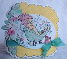 Edna soaking in the tub.  Fun image from Art Impressions.  Love the polka dot paper on her card.