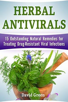 FREE TODAY  -  01/12/2017:  Herbal Antivirals: 15 Outstanding Natural Remedies for Tr... https://www.amazon.com/dp/B01NAQBEZ2/ref=cm_sw_r_pi_dp_x_VK-DybMXCZ571