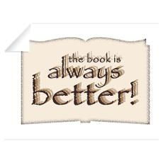 Book is Better Wall Decal