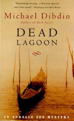 "Michael Dibdin, ""Dead Lagoon"". Mystery novel."