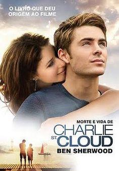 Resenha A Morte e a Vida de Charlie st Cloud