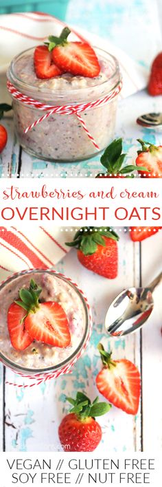 Strawberries and Cream Overnight Oats are a perfect healthy convenience food to help get your mornings started off right! Bonus—they're vegan, gluten free, and free of most other common allergens! (vegan, gluten free, soy free, nut free)