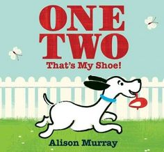 Illustrations and rhyming text encourage the reader to count from one to ten when a mischievous puppy runs off with his owner's shoe. (Grades: Prek-2) Call number: PZ8.3.M9357 One 2012