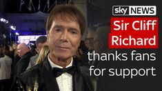 Sir Cliff Richard thanks fans for support after dropped investigation~We Are All Priviledged to be your Fans =We Love you Sir Cliff xxxxx
