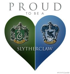 I've always pretended to be a Slytherin, but I'm really a Ravenclaw. If only Slytherclaw existed!