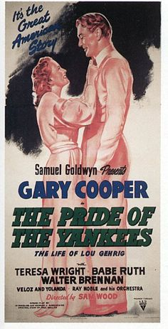 "5/15/14 9:08a RKO Radio Pictures Samuel Goldwyn Films ""The Pride Of The Yankees"" starring Gary Cooper Teresa Wright 1942"