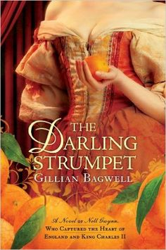 Including The Darling Strumpet by Gillian Bagwell.