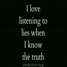 It gives you a good look at what a lier they are and how stupid they think you are. That's what really hurts
