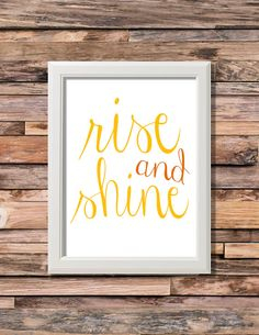 Rise and Shine Printable Artwork - 8x10 Digital Download - Custom Colors Available