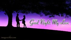 Good Night Image with Love Couple - Good Night My Love Good Night Couple, Love Couple, Love Wishes, Good Night Image, Neon Signs, Couples, Relationships, Movie Posters, Husband