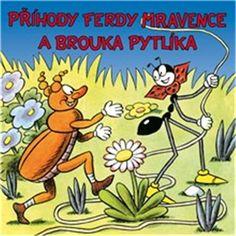 Příhody Ferdy Mravence a brouka Pytlíka (Ondřej Sekora) S Stories, Amazing Adventures, Ants, Teaching Kids, Bowser, Butterfly, Author, Illustration, Books