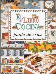 "ru / The-ku-tik - Album ""The Book of Cookery"" Cross Stitch Magazines, Cross Stitch Books, Cross Stitch Charts, Crochet Cross, Irish Crochet, Blackwork, Cross Stitch Kitchen, Sewing Baskets, Le Point"