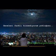 Geceleri farklı hissediyorum yokluğunu. #sözler #anlamlısözler #güzelsözler #manalısözler #özlüsözler #alıntı #alıntılar #alıntıdır #alıntısözler