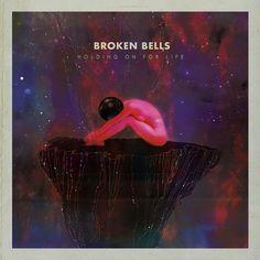 Broken Bells Holding On For Life #music #single #broken #bells