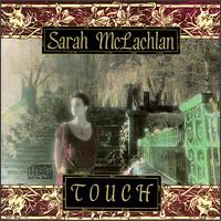 Touch by Sarah McLachlan [CD]