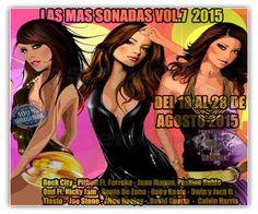 LAS MAS SONADAS VOL.7 2015 ( DEL 18 AL 28 DE AGOSTO 2015