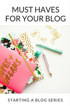 Part of the setting up a blof series - Must Haves For Your Blog – Starting A Blog Series via /kairenvarker/
