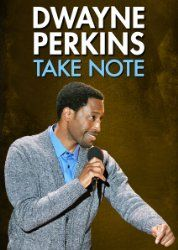 Dwayne Perkins: Take Note (2016)