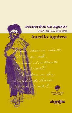 RECUERDOS DE AGOSTO de Aurelio Aguirre   - libros galegos
