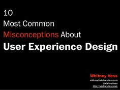 10 Most Common Misconceptions About User Experience