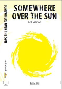 Adi Alsaid - SOMEWHERE OVER THE SUN