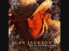 Let It Be Christmas - Alan Jackson Xmas Songs, Xmas Music, Listen To Christmas Music, Favorite Christmas Songs, Favorite Holiday, Allan Jackson, Jackson Song, Country Christmas Music, Country Music