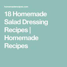 18 Homemade Salad Dressing Recipes | Homemade Recipes