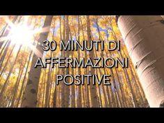 Louise Hay - 30 Minuti di affermazioni positive - Cloe Zen - YouTube