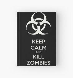 Keep Calm and Kill Zombies Black and White