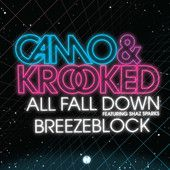 Camo and Krooked - All Fall Down  https://itunes.apple.com/gb/album/all-fall-down-feat.-shaz-sparks/id437030835